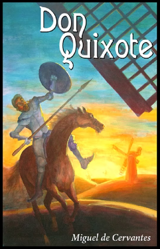 cervantes motivation for writing don quixote essay